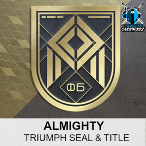 Almighty Triumph Seal & Title Destiny 2 FlawlessCarryPros