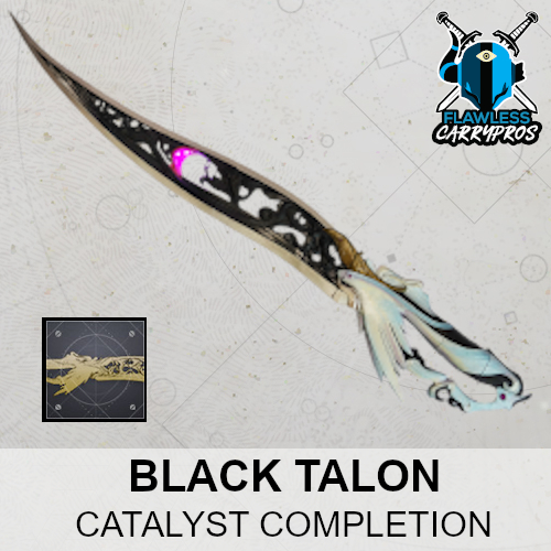 Black Talon Exotic Sword Catalyst Completion Destiny 2 FlawlessCarryPros Boosting Services
