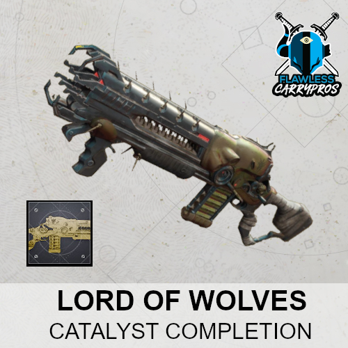 Lord Of Wolves Exotic Shotgun Catalyst Destiny 2 FlawlessCarryPros Catalyst Completion